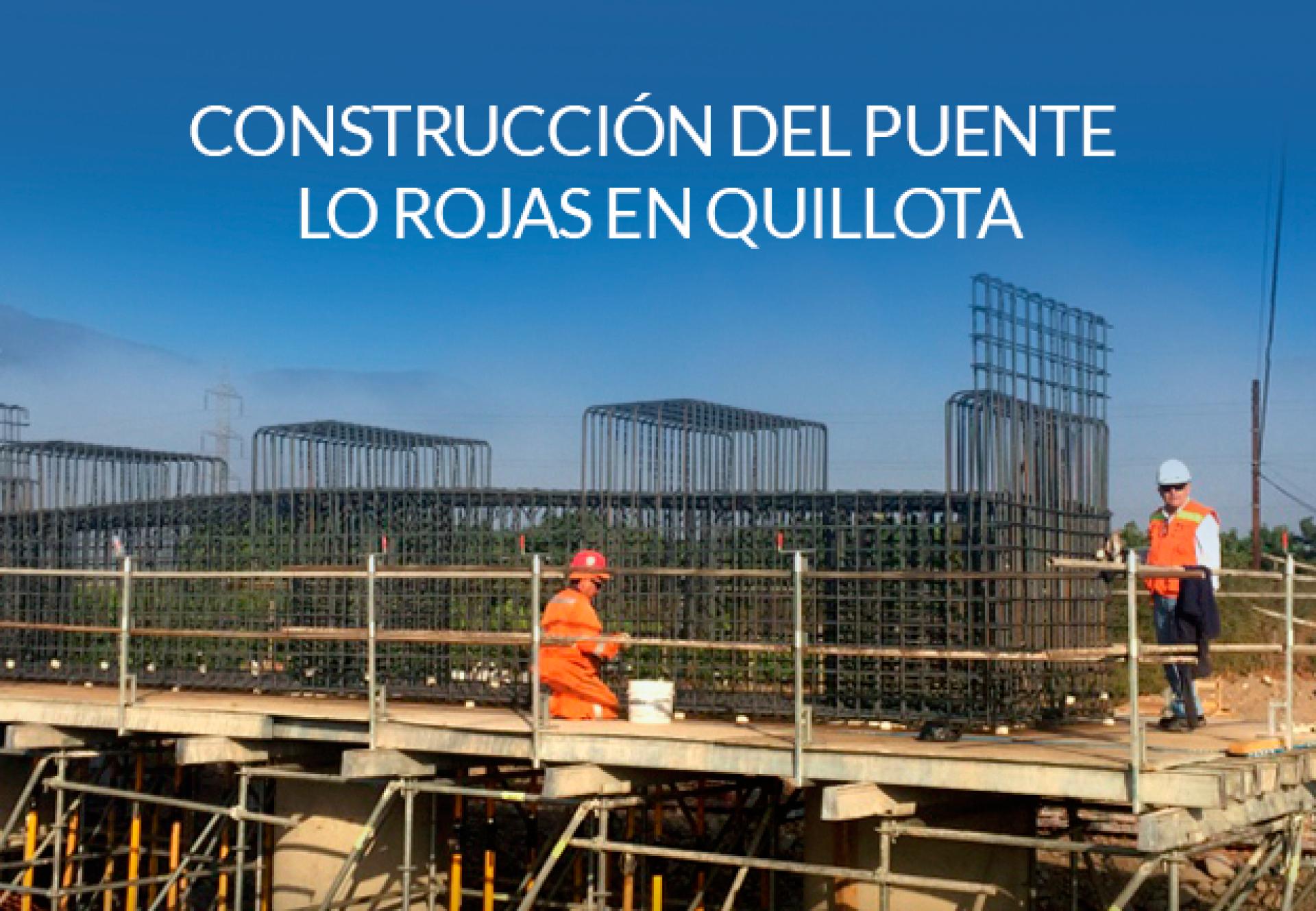 Construcción del puente lo rojas en Quillota